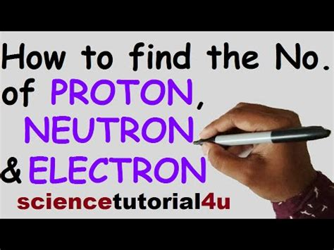 How Do You Find The Protons Of An Element by How To Find The Number Of Protons Neutrons And Electrons