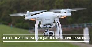 10 Best Cheap Drones 2020  Under  100   200  And  500
