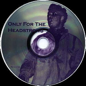 Only For The Headstrong