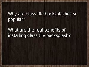 Glass tile backsplash glass tile benefits for Advantages of using glass tile backsplash