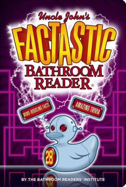 Uncle John's Factastic Bathroom Reader By Bathroom Readers
