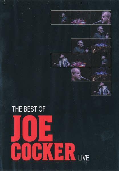 the best of joe cocker live joe cocker the best of joe cocker live dvd dvd