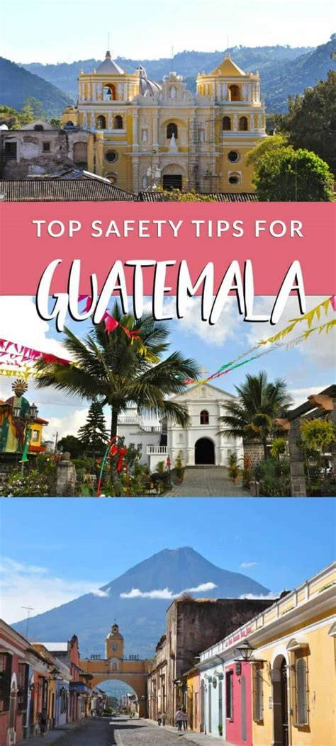 Is Guatemala Safe? 20 Tips for Safe Travel in Guatemala