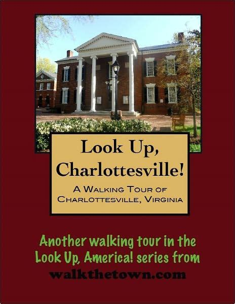 barnes and noble charlottesville a walking tour of charlottesville virginia by doug