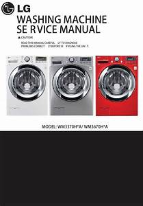 Lg Wm3670hwa Wm3670hva Wm3670hra Washer Service Manual
