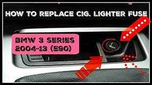How To Replace Cig  Lighter Fuse On Bmw 3 Series 2004