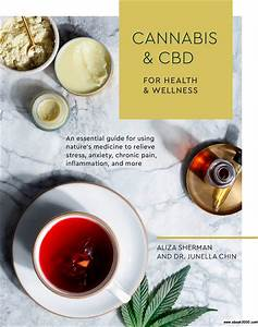 Cannabis And Cbd For Health And Wellness  An Essential