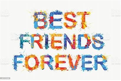Forever Friends Vector Splash Paint Alphabet Casual