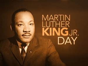 Martin Luther King Jr. Day observed!