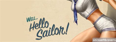 Hello Sailor Facebook Covers | Quotes Covers Fb Cover ...
