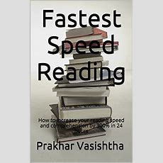 Ebook Download Fastest Speed Reading How To Increase Your Reading Speed And Comprehension By