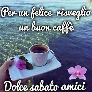 Buongiorno Il Caff Pronto Affordable Buona Giornata Cara Il Caff