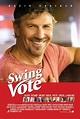 Swing Vote Movie Review & Film Summary (2008) | Roger Ebert