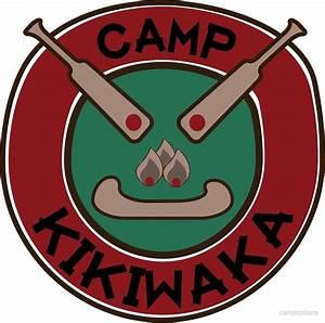 """Camp Kikiwaka"" by campculture Redbubble"