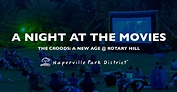 A Night at the Movies - The Croods: A New Age - Events And ...