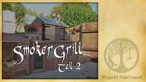 Gasgrill Selber Bauen : smoker grill selber bauen teil 2 2 youtube ~ Whattoseeinmadrid.com Haus und Dekorationen