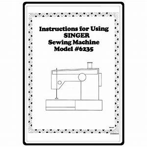 Instruction Manual  Singer 6235   Sewing Parts Online