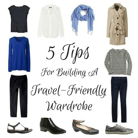 Building A Wardrobe by 5 Steps For Building A Travel Friendly Wardrobe No Matter