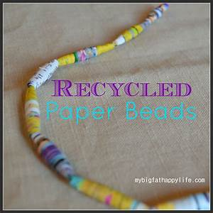 Recycled Paper Beads - My Big Fat Happy Life