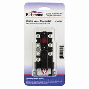 Richmond 240v Electric Upper Thermostat For Water Heaters At Menards U00ae