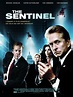 The Sentinel (2006 film) - Alchetron, the free social ...