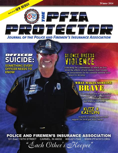 This is not protectandserve or legaladvice. The PFIA Protector - Winter 2014 by Police and Firemen's Insurance Association - Issuu