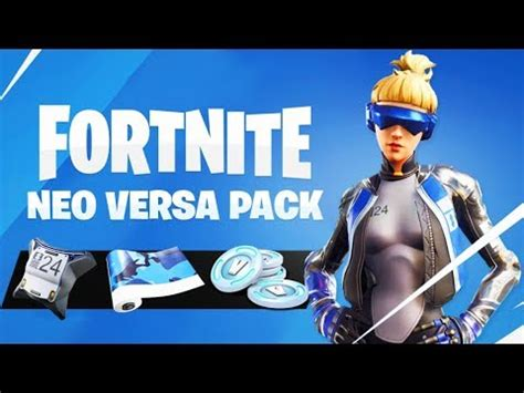 neo versa pack  fortnite youtube