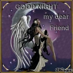 good night my dear friend Picture #117570382 | Blingee.com