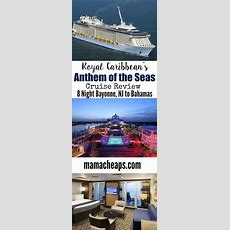 Anthem Of The Seas Royal Caribbean Cruise Review (8 Night