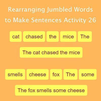 rearranging jumbled words   sentences activity