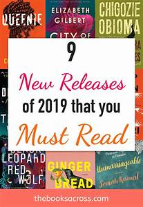 9, Must, Read, New, Release, Books, Of, 2019