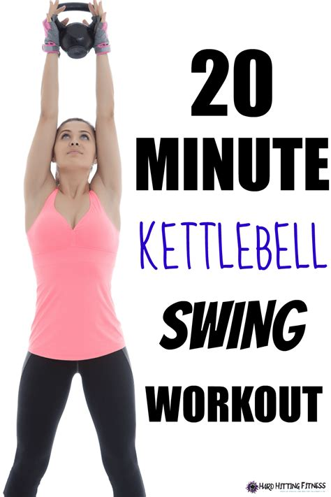 kettlebell swing workouts some with this 20 minute at home kettlebell swing