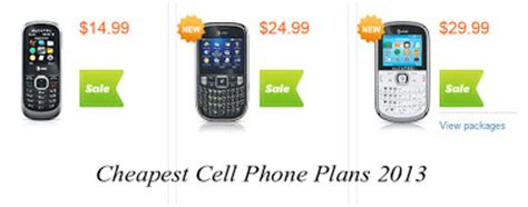 cheapest phone service cheapest cell phone plans 2013 best cell phone plans