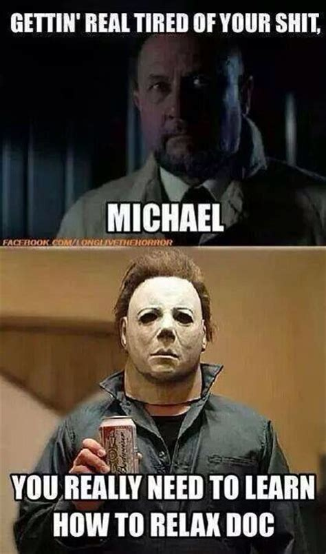 Michael Myers Memes - 17 best images about michael meyers on pinterest happy friday the 13th halloween humor and