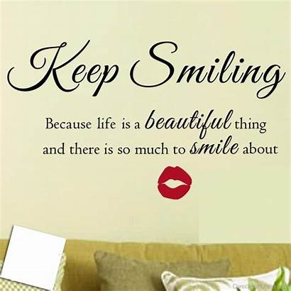 Quote Inspirational Smile Smiling Keep Sticker Wall