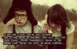 A Guy And A Girl Can Be Just Friend SayingImages com
