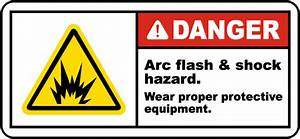 danger arc flash shock hazard label j5504 by With arc flash and shock hazard
