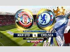 Man United vs Chelsea Live Streaming Score BPL 28122015