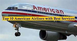 Top 10 Best & Safest American Airlines- Hit List
