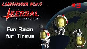 Kerbal Space Program - Fun Raisin fur Minmus - YouTube