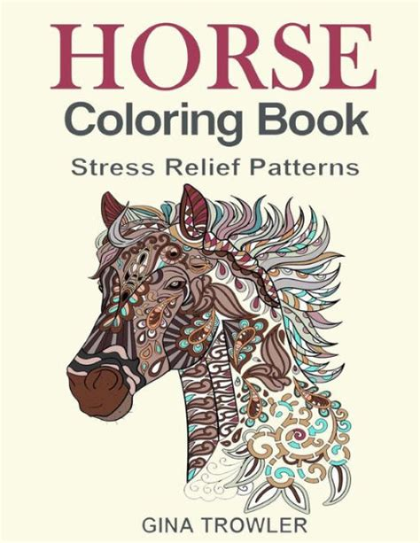 horse coloring book coloring stress relief patterns for