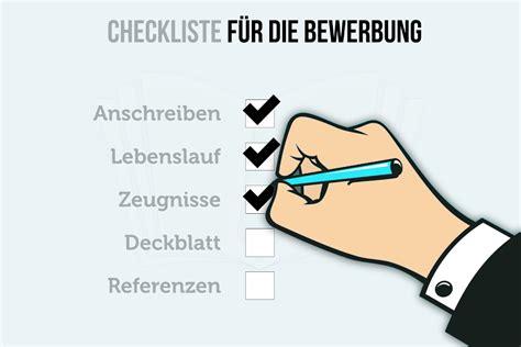 Lebenslauf Was Muss Rein 2016 by Bewerbung Checkliste Bitte Nichts Vergessen