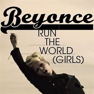 Beyonce - Run The World by IcyCovers on DeviantArt