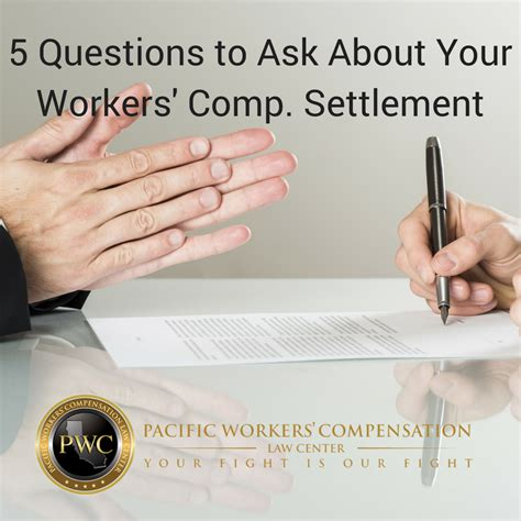 questions     workers comp settlement