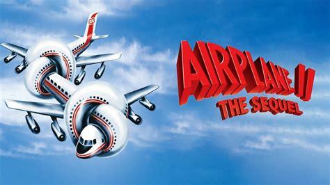 Airplane II: The Sequel (1982) - AZ Movies