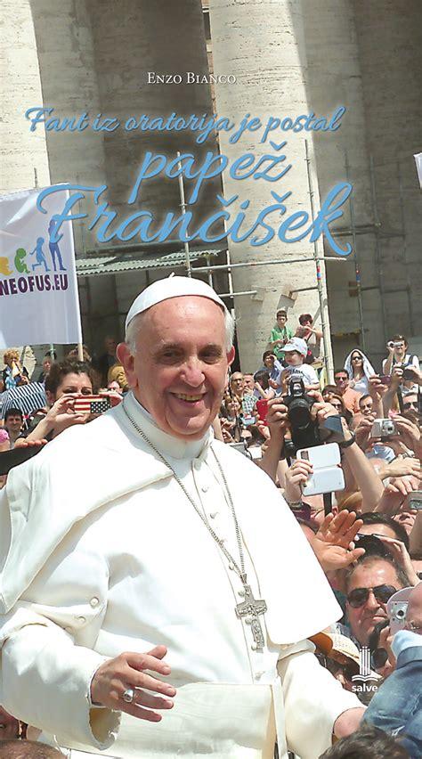 Fant iz oratorija je postal papež Frančišek - Salve
