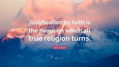 Calvin Faith Justification John True Religion Which