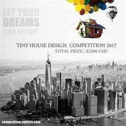 design contest tiny house design competition e architect