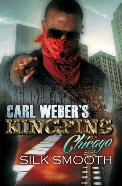 Carl Weber's Kingpins Chicago By Silk Smooth, Paperback