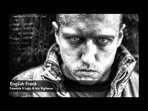 English Frank Freestyle : english frank freestyle ft logic mic righteous youtube ~ Frokenaadalensverden.com Haus und Dekorationen